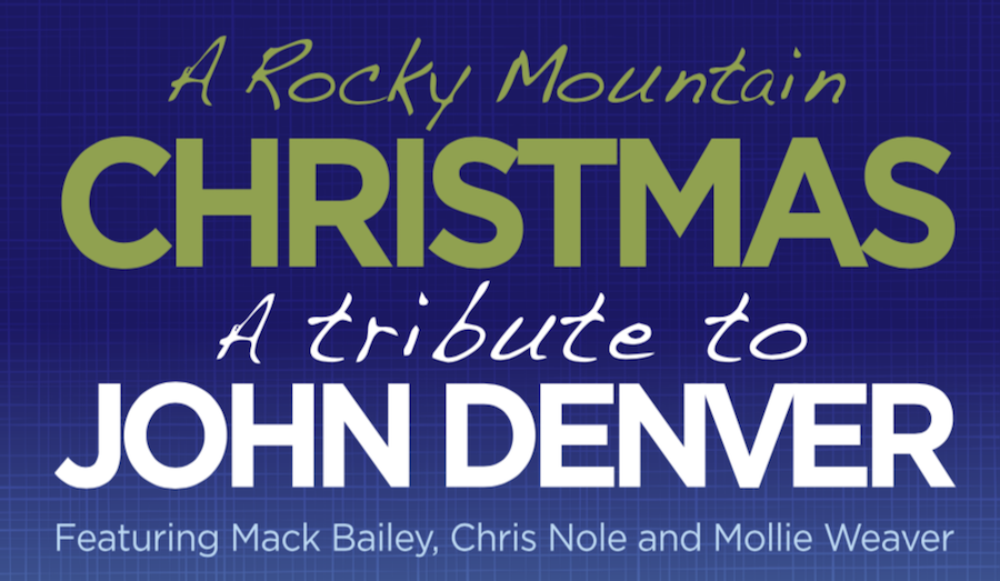 as well as johns own christmas is for cowboys noel christmas eve and the peace carol proceeds from this concert will benefit local nonprofit - John Denver Rocky Mountain Christmas